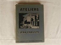 """Jean Chauvin """"Ateliers, Etude sur 22 peintres et sculpteurs canadiens"""", dated 1928"""