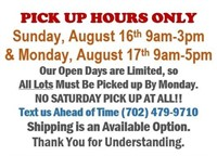 ALL ITEMS MUST BE PICKED UP BY MONDAY @5:00PM