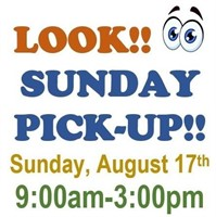 LOOK!! SUNDAY PICK UP FROM 9::00AM-3:00PM