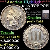*Highlight* 1865 TOP POP! 3cn Graded pr67+ CAM