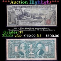 ***Auction Highlight*** 1896 $1 Silver Certificate