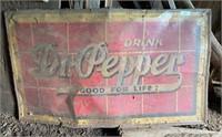 """Vintage """"Drink Dr. Pepper Good For Life"""" Sign"""