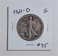 "1921-D  Walking Liberty Half Dollar  G  ""Key Date"""