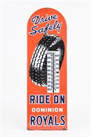 DRIVE SAFELY DOMINION ROYALS TIRES SSP THERMOMETER