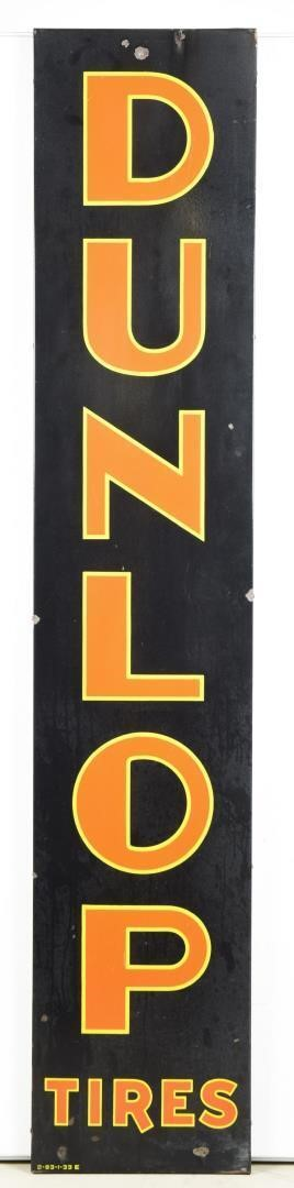 EARLY DUNLOP TIRES SSP SIGN